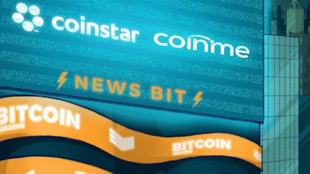 Adoption - Coinme and Coinstar Expand Bitcoin Kiosk Service