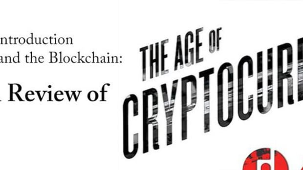Op-ed - 'The Age of Cryptocurrency' is Perfect Introduction to Bitcoin and the Blockchain