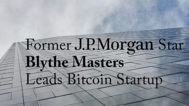 Op-ed - JPMorgan Star Blythe Masters Leads Digital Currency Startup