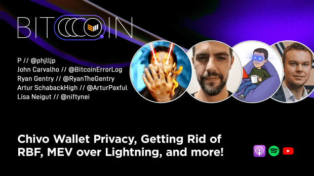 Leaders in the Lightning Network discuss Chivo wallet, miner extractable value, replace-by-fee and more.