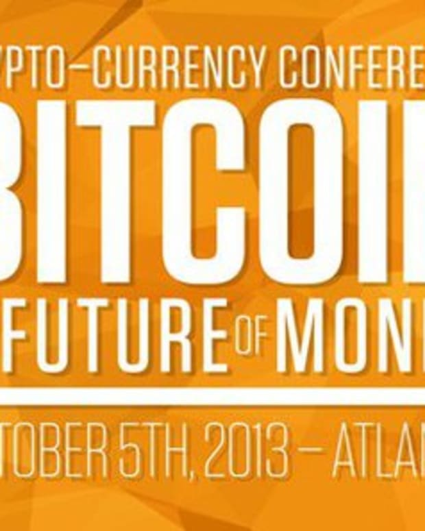 "Op-ed - ""Bitcoin and the Future of Money"": October 2013 CryptoCurrency Conference"