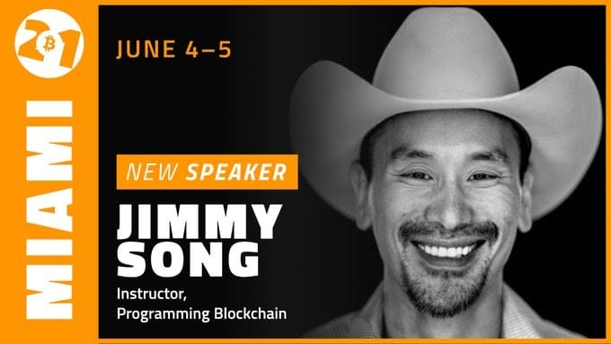 """Author of """"Programming Bitcoin"""" Jimmy Song discussed his upcoming appearance at the Bitcoin 2021 conference being held in Miami June 4 and 5."""