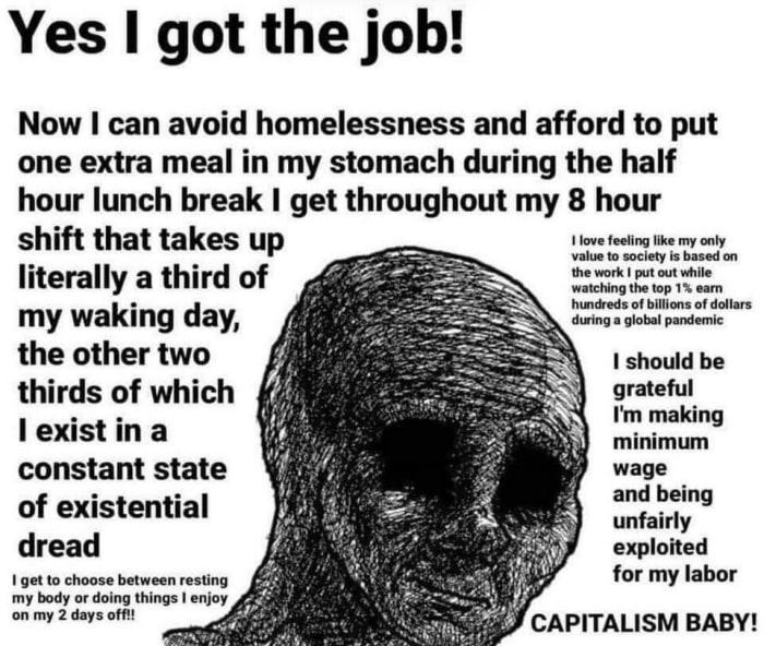 Helpful Wage Slave by u/freakDWN (Source: Reddit, October 2020).