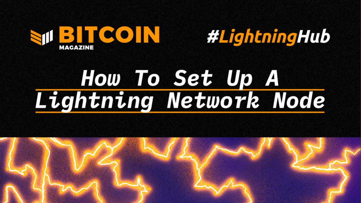 How To Set Up A Lightning Network Node