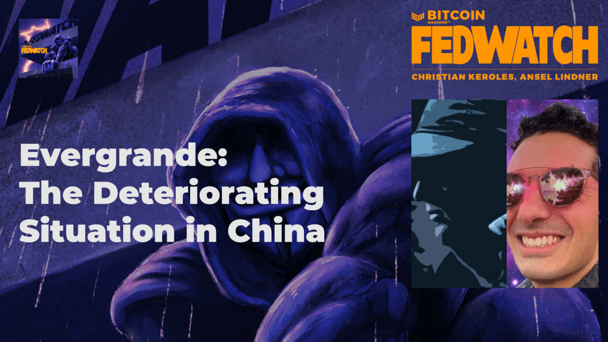 Bitcoin, Evergrande And The Deteriorating Situation In China