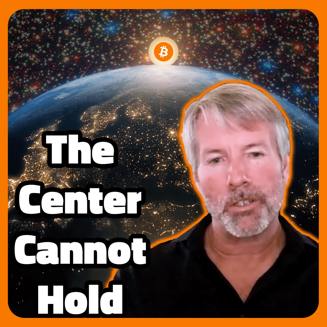 Michael Saylor Bitcoin Interview: The Center Cannot Hold
