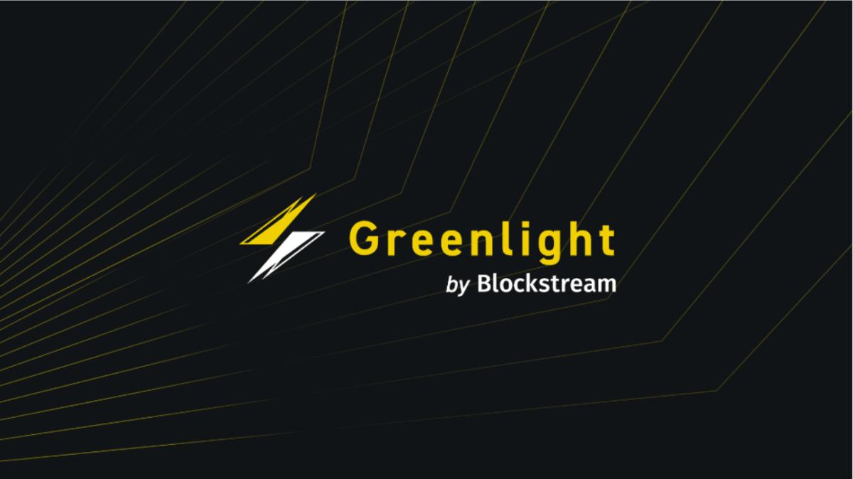 Blockstream Announces Greenlight Lightning Node Service