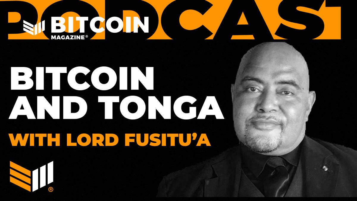 Bitcoin And Tonga With Lord Fusitu'a