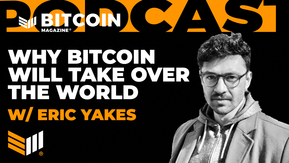 Why Bitcoin Will Take Over The World