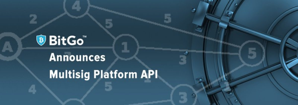 Op-ed - BitGo Launches Platform API Opening Its Bitcoin Security Infrastructure to the Masses