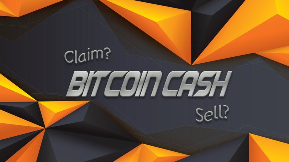 """Digital assets - A Beginner's Guide to Claiming Your """"Bitcoin Cash"""" (and Selling It)"""