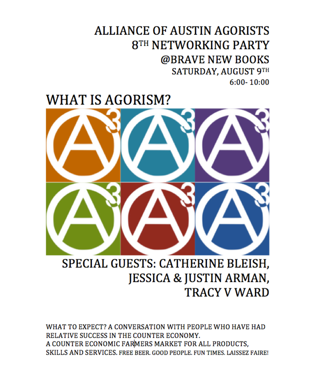 Op-ed - Alliance of Austin Agorists Host Eighth Networking Party