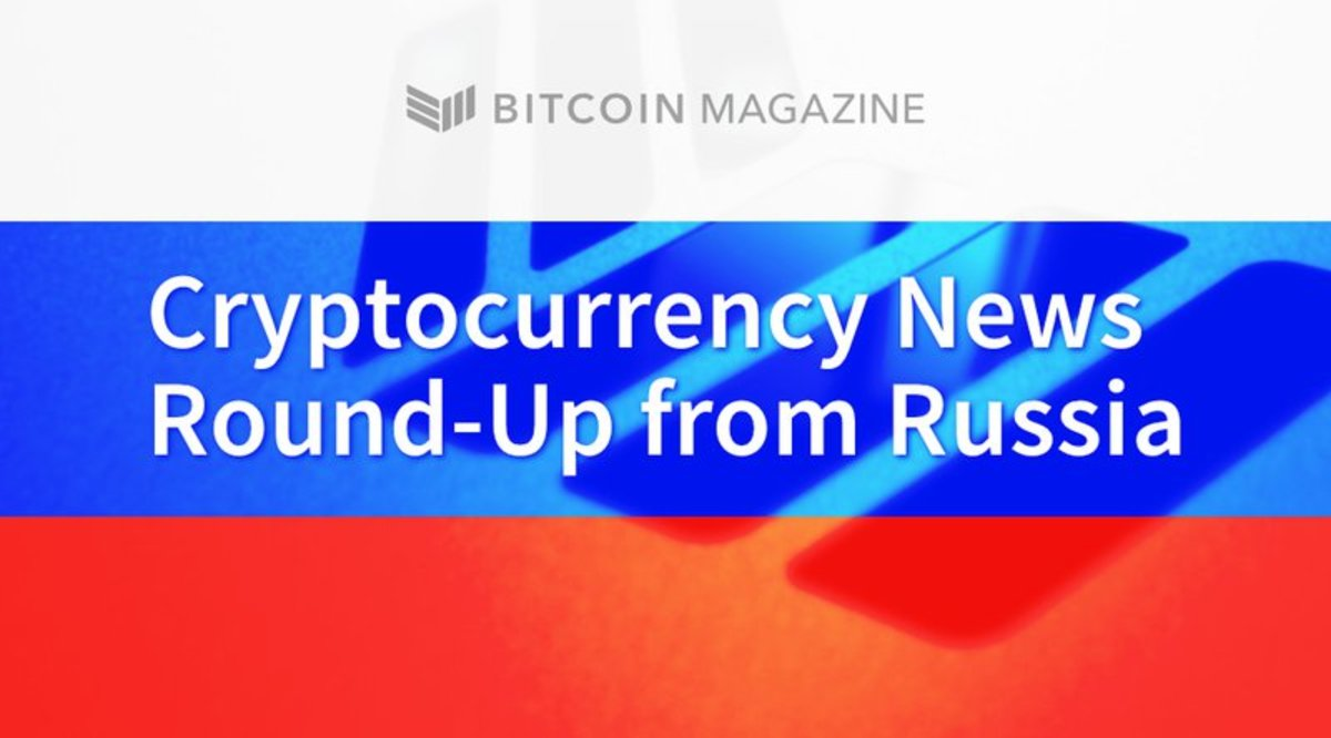 - Russian Blockchain and Cryptocurrency News Round-Up