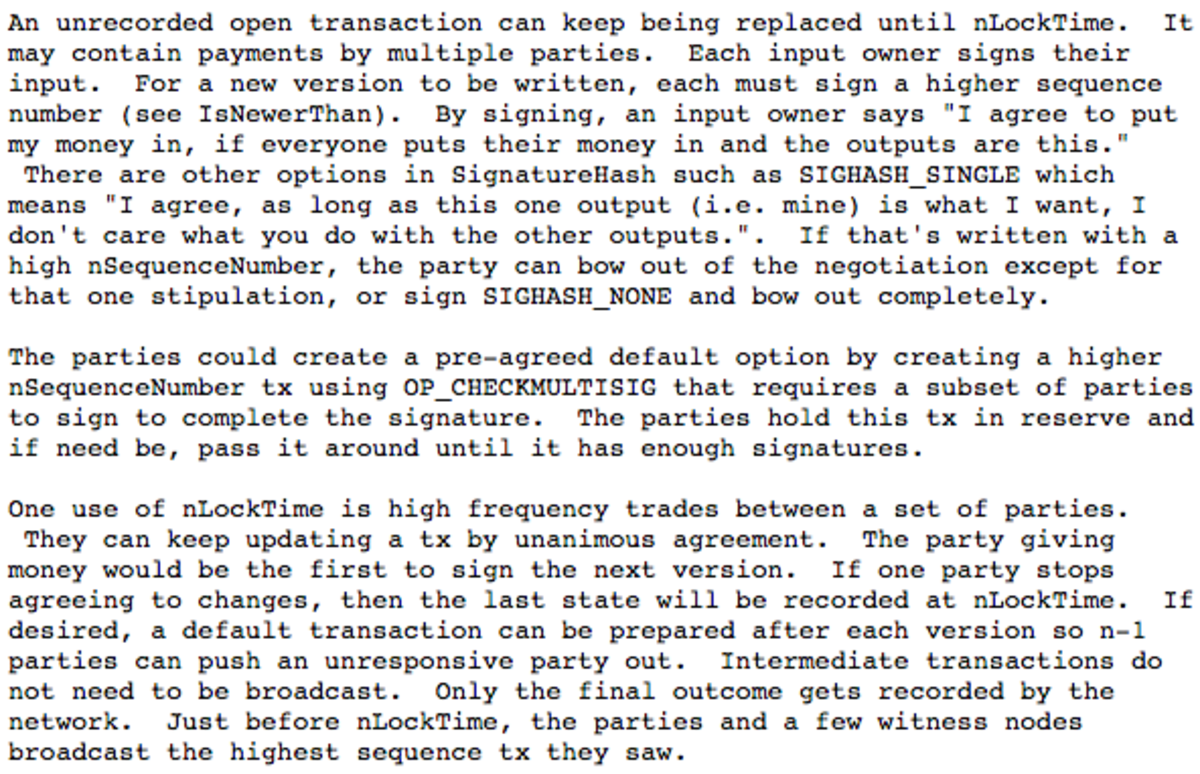 Satoshi Nakamoto's explanation of how payment channels could work, described by Mike Hearn. Source: Bitcoin-dev mailing list