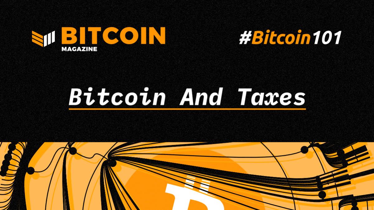 btc101-BitcoinAndTaxes