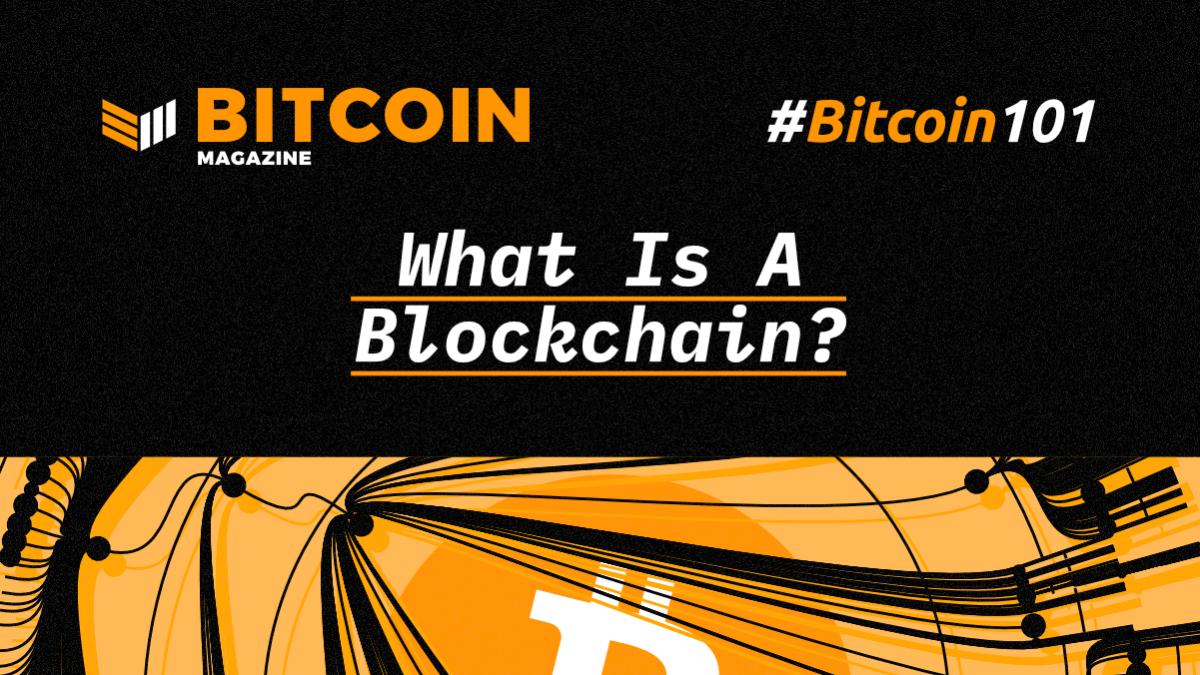 btc101-WhatIsABlockchain