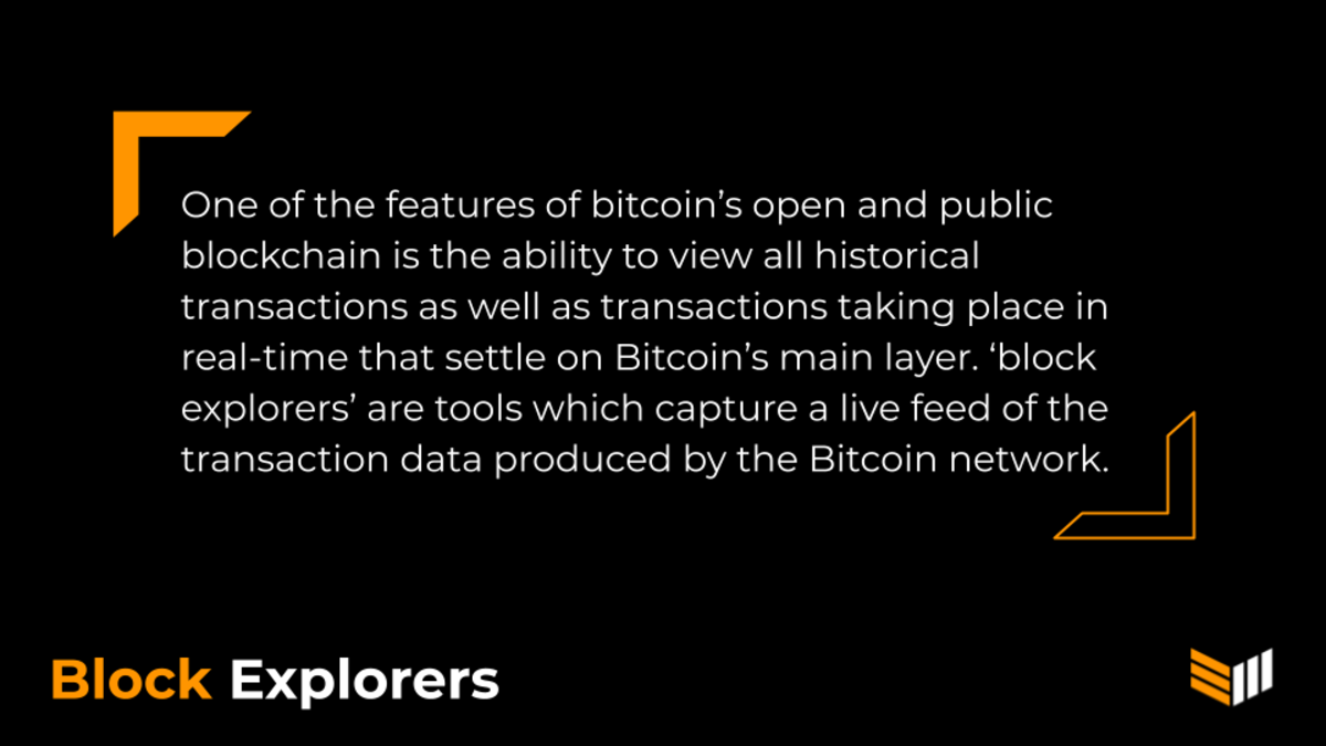 Bitcoin transactions are public and bitcoin users can identify specific transactions using block explorers.