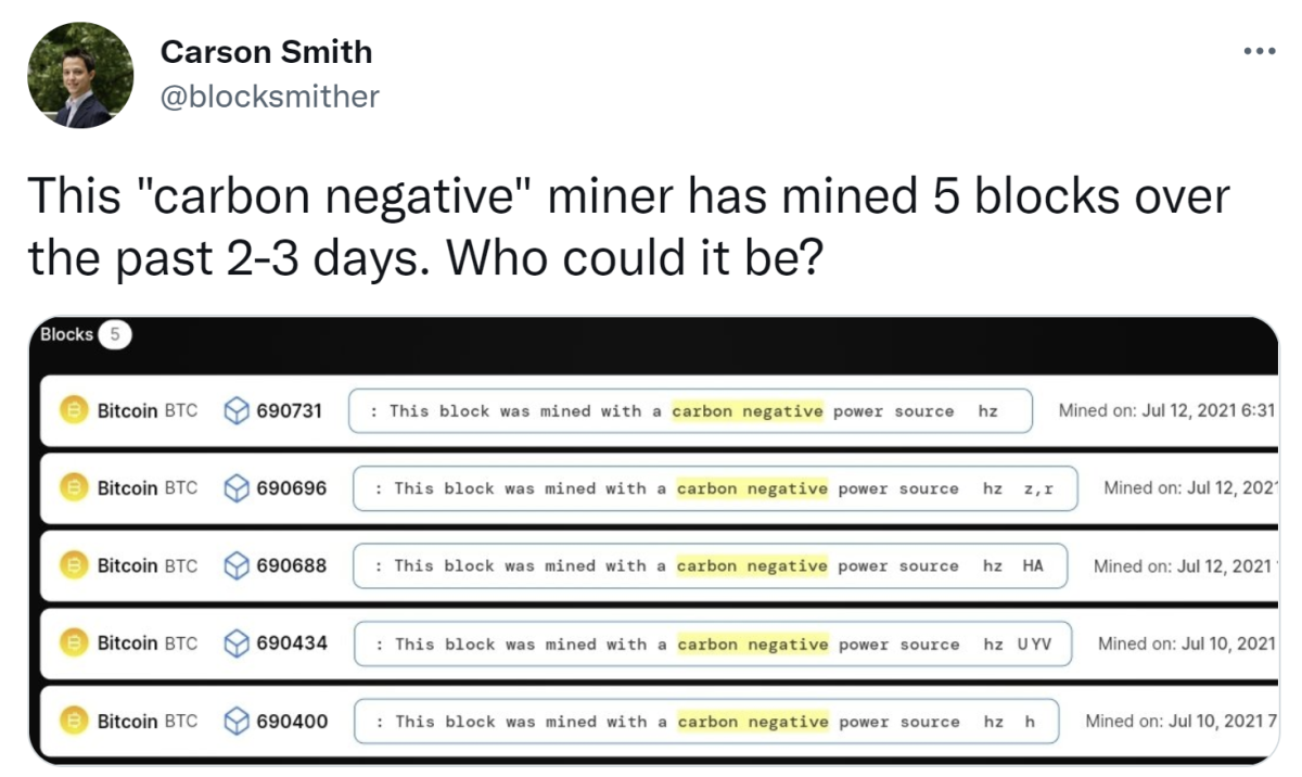 The miner has been blazoning its allegedly carbon negative activities using the OP_RETURN field. The epigraph has been etched into five blocks so far.