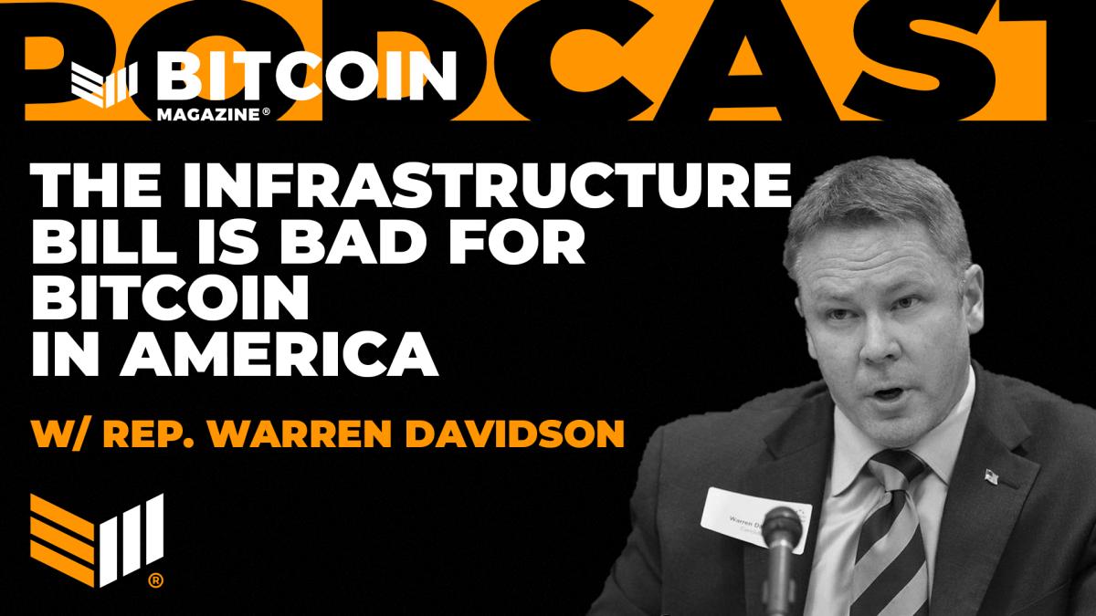 Congressman Warren Davidson On How The Last-Minute Bitcoin Tax Bill Is Bad For America